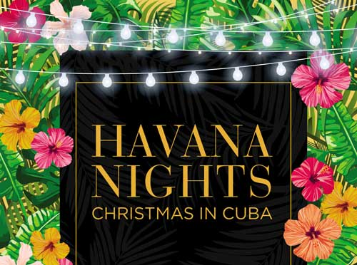 Christmas In Cuba.Christmas In Cuba At Worton Hall This Christmas